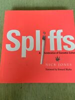 Spliffs: A Celebration of Cannabis Culture by Jones, Nick in Used - Very Good