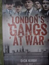 London's Gangs at War by Dick KIRBY (2017, Paperback)