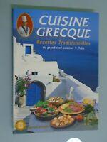 CUISINE GRECQUE - RECETTES TRADITIONNELLES- ED EKDOTIKE ATHENON- 2001