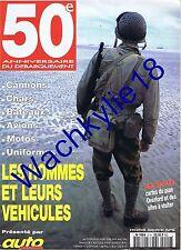 Auto passion HS 9 - 05/1994 50e anniversaire du débarquement véhicules Overlord