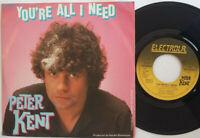 "Peter Kent / You're All I Need / Eternity 7"" Single Vinyl 1980"