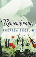 Remembrance, Breslin, Theresa, Very Good Book