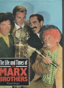 Life and Times of the Marx Brothers by Bergan, Ronald Hardback
