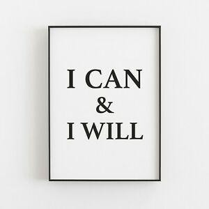 I Can & I Will Typography Print Poster Inspirational Wall Art Quote v2