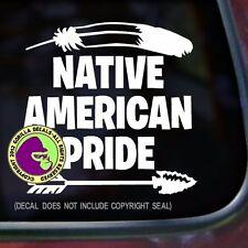 NATIVE AMERICAN PRIDE Car Window Laptop Wall Sign Vinyl Decal Sticker