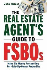 The Real Estate Agent's Guide to FSBOs  Prospecting For-Sale-by-Owner Properties