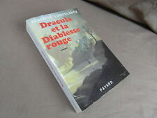 BEATRICE LUNGULESCU / DRACULE ET LA DIABLESSE ROUGE / FAYARD 1991