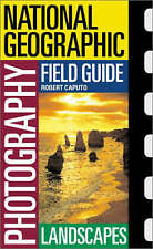 LANDSCAPES: National Geographic Photography Field Guides : WH2-R3D : PB989 : NEW