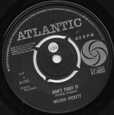 WILSON PICKETT don't fight it*it's all over 1965 UK ATLANTIC 45