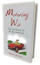"""""""Book of Motoring Wit"""" For All Petrolheads, Motor Racing Fanatics, Top Gear Fans"""
