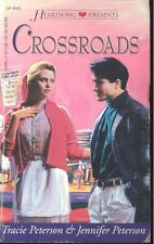 Heartsong Presents: Crossroads by Jennifer & Tracie Peterson (1997,Paperback)
