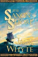 The Saxon Shore (The Camulod Chronicles, Book 4) by Whyte, Jack