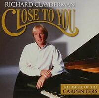 RICHARD CLAYDERMAN Close To You The Music Of The Carpenters CD BRAND NEW