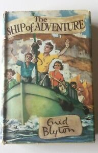 The Ship of Adventure- Enid Blyton first edition