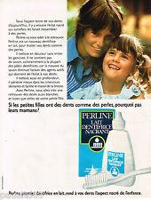 PUBLICITE ADVERTISING 055  1973  PERLINE   lait dentifrice pour enfant