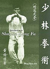 Introduction to Shaolin Kung Fu, Kiew Kit Wong, Very Good Book