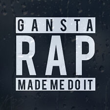 Gansta Rap me obligó coche decal Vinilo Adhesivo Para Panel O Ventana o parachoques
