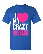 I Love my Crazy Husband funny T-SHIRT super cute couple beauty love tee