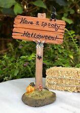 Miniature Dollhouse FAIRY GARDEN Accessories ~ Have a Spooky HALLOWEEN Sign