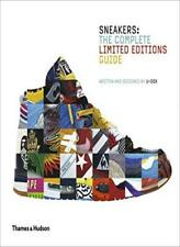 Sneakers: The Complete Limited Editions Guide, U-Dox 9780500517284 New..