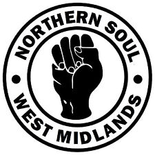 NORTHERN SOUL - WEST MIDLANDS - CAR / WINDOW STICKER + 1 FREE INSIDE OR OUTSIDE
