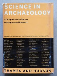 """SCIENCE IN ARCHAEOLOGY - A COMPREHENSIVE SURVEY OF PROGRESS AND RESEARCH"", HC"