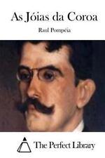 As Jóias Da Coroa by Raul Pompéia (2015, Paperback)