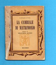 (AM) LIBRETTO OPERA-LA CAMBIALE DI MATRIMONIO-ROSSINI-EDIZIONE RICORDI 1953
