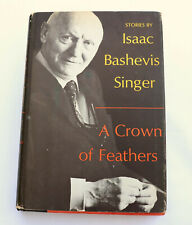 SIGNED ISAAC BASHEVIS SINGER A CROWN OF FEATHERS AND OTHER STORIES HC 1974