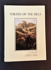 E H Hallack - Toilers Of The Hills - hb - Adelaide Hills Horticulture History