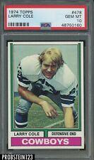 1974 Topps Football #478 Larry Cole Cowboys PSA 10 GEM MINT