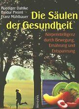 Die Säulen der Gesundheit von Dahlke, Ruediger, Preiml, ... | Buch | Zustand gut