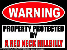 A Redneck Hillbilly Funny Warning Sign Bumper Sticker Decal DZ WS401