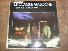 LE CLAQUE GALOCHE Cette nuit j'ai fait un reve LP