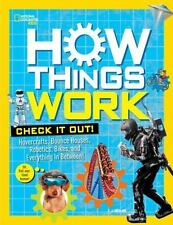 How Things Work: Discover Secrets and Science Behind Bounce Houses, Hovercraft,