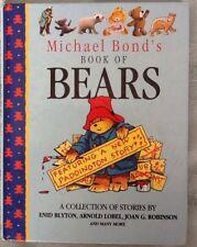 MICHAEL BOND'S BOOK OF BEARS Including a  Paddington Bear Story