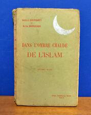 I.Eberhardt, V.Barrucand - Dans l'ombre chaude de l'Islam - Fasquelle ed. 1926