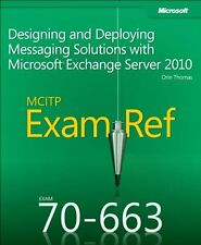 MCITP 70-663 Exam Ref: Designing and Deploying Mes