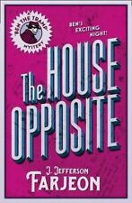 The House Opposite (Ben the Tramp Mystery), Very Good Condition Book, Farjeon, J