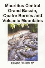 Hinh Anh Album: Mauritius Central Grand Bassin, Quatre Bornes and Volcanic...