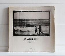 Claude Nori JE VOUS AIME Editions Phot oeil 1979  RARO Fotografia