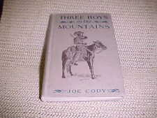 BOOK, THREE BOYS IN THE MOUNTAINS BY JOE CODY, OVER 100 YEARS OLD 1914