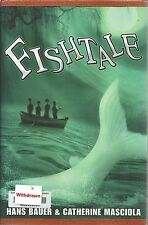 Fishtale by Hans Bauer and Catherine Masciola (2012, Hardcover)