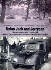 Union Jack und Jerrycan - Die brit. Light Utility Cars (Buijs/Hermann/Ollesch)