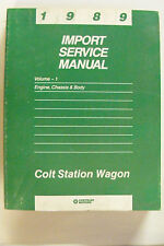1989 COLT STATION WAGON ENGINE, CHASSIS & BODY IMPORT SERVICE MANUAL