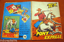 TEX GIGANTE 73 Araldo Lire 200 novembre 1966 PONY EXPRESS fumetti Robyepierre