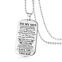 To My Son Believe Love Dad  Dog Tags Birthday Gift Military Necklace Graduation