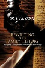 Rewriting Your Family History: Principles of Dealing with the Evil Heritage in Y