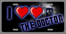 L@@K! I *Heart* *Heart* The Doctor  - Car Vanity Tag  - License Plate whovians