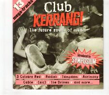(GR520) Club Kerrang! - The Future Sound Of Music, 13 tracks - 1997 CD